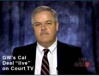 Cal Deal on Court TV